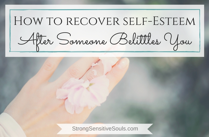 How to Recover Self-Esteem After Someone Belittles You