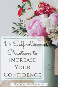 15 Self-Love Practices to Increase Your Confidence