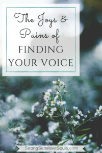 The Joys & Pains of Finding Your Voice