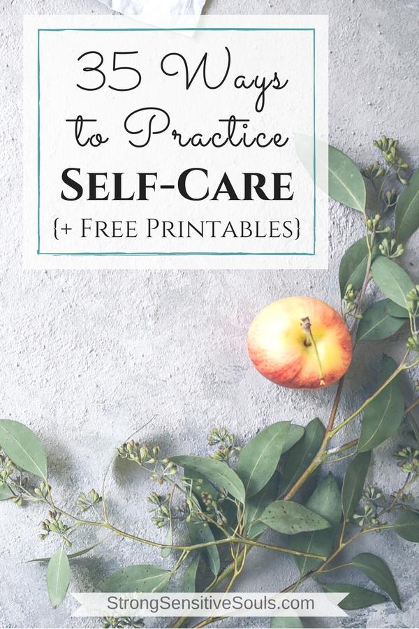35 Ways to Practice Self-Care {+ Free Printables}